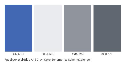Facebook Web Blue and Gray - Color scheme palette thumbnail - #4267b3 #e9ebee #90949c #616771