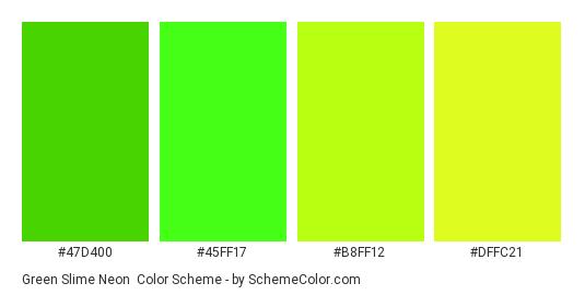 Green Slime Neon - Color scheme palette thumbnail - #47D400 #45FF17 #B8FF12 #DFFC21
