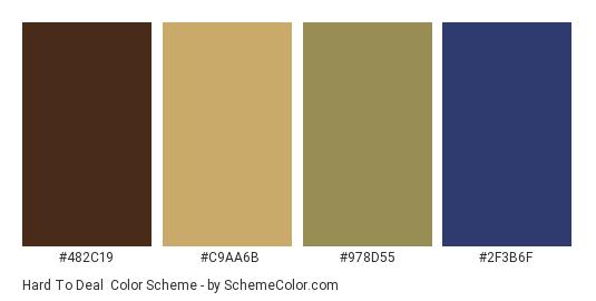 Hard to Deal - Color scheme palette thumbnail - #482c19 #c9aa6b #978d55 #2f3b6f