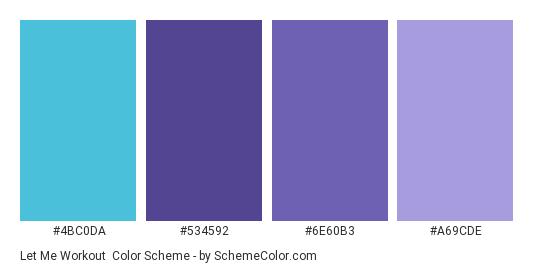 Let Me Workout - Color scheme palette thumbnail - #4bc0da #534592 #6e60b3 #a69cde