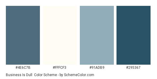 Business Is Dull - Color scheme palette thumbnail - #4e6c7b #fffcf3 #91adb9 #295367