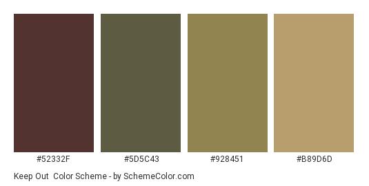 Keep Out - Color scheme palette thumbnail - #52332F #5D5C43 #928451 #B89D6D