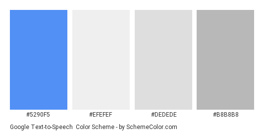 Google Text-to-Speech - Color scheme palette thumbnail - #5290F5 #EFEFEF #DEDEDE #B8B8B8