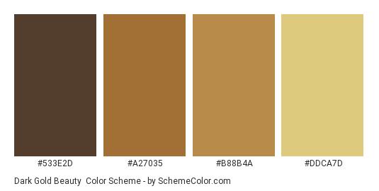 Dark Gold Beauty - Color scheme palette thumbnail - #533e2d #a27035 #b88b4a #ddca7d