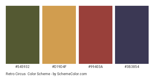 Retro Circus - Color scheme palette thumbnail - #545932 #D19D4F #99403A #3B3854