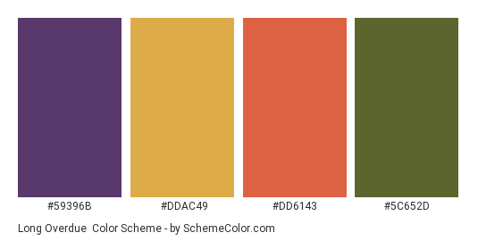 Long Overdue - Color scheme palette thumbnail - #59396B #DDAC49 #DD6143 #5C652D