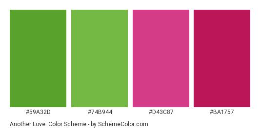 Another Love - Color scheme palette thumbnail - #59a32d #74b944 #d43c87 #ba1757