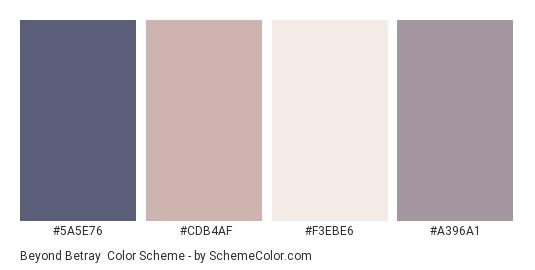 Beyond Betray - Color scheme palette thumbnail - #5A5E76 #CDB4AF #F3EBE6 #A396A1