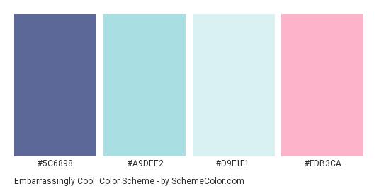 Embarrassingly Cool - Color scheme palette thumbnail - #5C6898 #A9DEE2 #D9F1F1 #FDB3CA