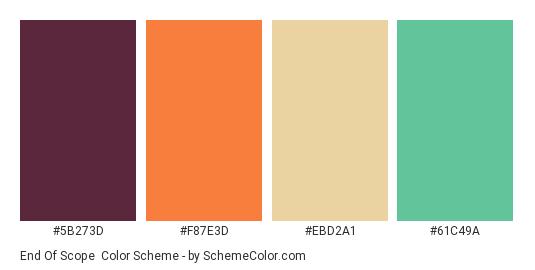 End of Scope - Color scheme palette thumbnail - #5b273d #f87e3d #ebd2a1 #61c49a