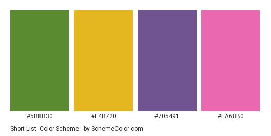 Short List - Color scheme palette thumbnail - #5b8b30 #e4b720 #705491 #ea68b0