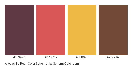Always be Real - Color scheme palette thumbnail - #5f3a44 #da5757 #eeb945 #714936