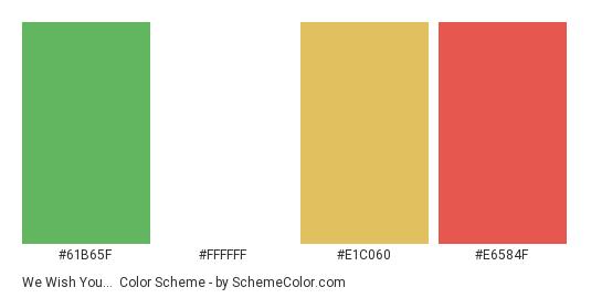 We Wish You… - Color scheme palette thumbnail - #61b65f #ffffff #e1c060 #e6584f