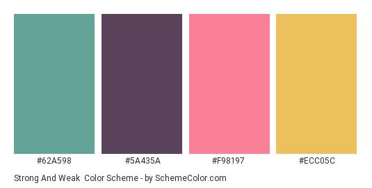 Strong and Weak - Color scheme palette thumbnail - #62A598 #5A435A #F98197 #ECC05C