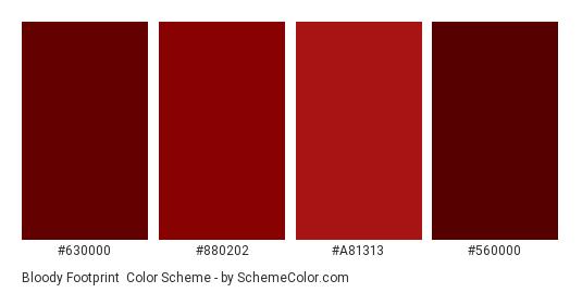Bloody Footprint - Color scheme palette thumbnail - #630000 #880202 #a81313 #560000
