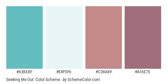 Seeking Me Out - Color scheme palette thumbnail - #63BEBF #E8F5F6 #C38A89 #A16E7E