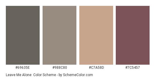 Leave Me Alone - Color scheme palette thumbnail - #69635e #988c80 #c7a58d #7c5457