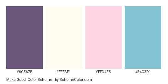 Make Good - Color scheme palette thumbnail - #6C567B #FFFBF1 #FFD4E5 #84C3D1