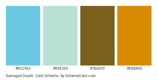 Damaged Goods - Color scheme palette thumbnail - #6CC9E3 #B9E2D6 #7B601D #D88A00