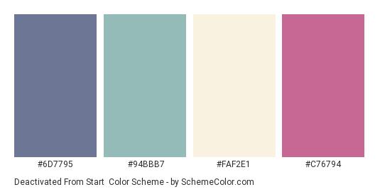 Deactivated from Start - Color scheme palette thumbnail - #6D7795 #94BBB7 #FAF2E1 #C76794