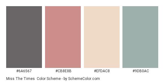 Miss the Times - Color scheme palette thumbnail - #6a6567 #cb8e8b #efdac8 #9db0ac