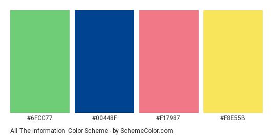 All the Information - Color scheme palette thumbnail - #6fcc77 #00448f #f17987 #f8e55b