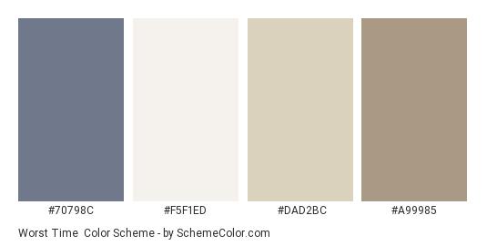 Worst Time - Color scheme palette thumbnail - #70798c #f5f1ed #dad2bc #a99985