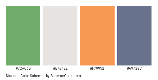 Discard - Color scheme palette thumbnail - #72ac6b #e7e4e2 #f79952 #69728c