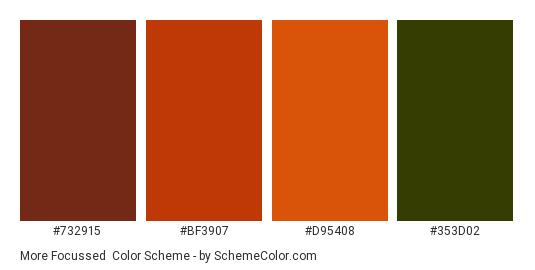 More Focussed - Color scheme palette thumbnail - #732915 #BF3907 #D95408 #353D02