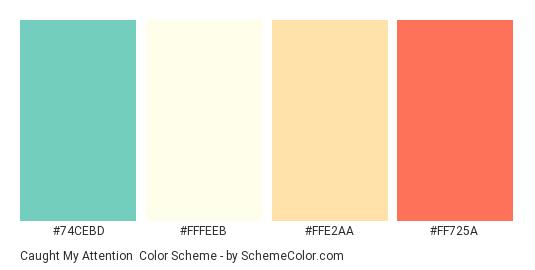 Caught My Attention - Color scheme palette thumbnail - #74CEBD #fffeeb #FFE2AA #FF725A