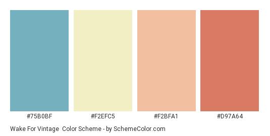 Wake for Vintage - Color scheme palette thumbnail - #75B0BF #F2EFC5 #F2BFA1 #D97A64