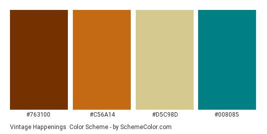 Vintage Happenings - Color scheme palette thumbnail - #763100 #c56a14 #d5c98d #008085