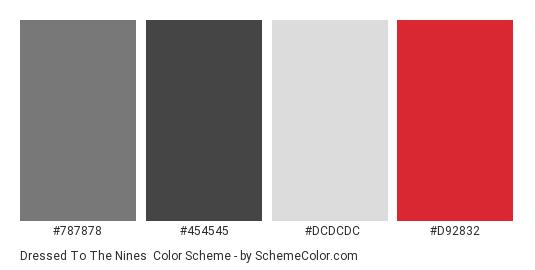 Dressed to the Nines - Color scheme palette thumbnail - #787878 #454545 #dcdcdc #d92832