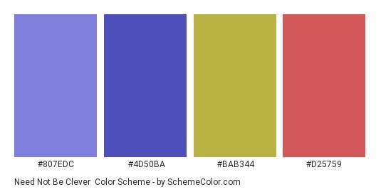 Need Not Be Clever - Color scheme palette thumbnail - #807edc #4d50ba #bab344 #d25759