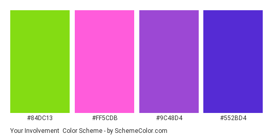 Your Involvement - Color scheme palette thumbnail - #84dc13 #FF5CDB #9C48D4 #552BD4