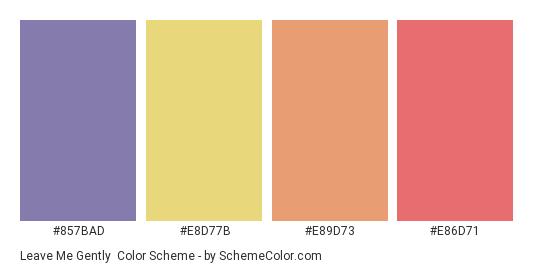 Leave Me Gently - Color scheme palette thumbnail - #857bad #e8d77b #e89d73 #e86d71