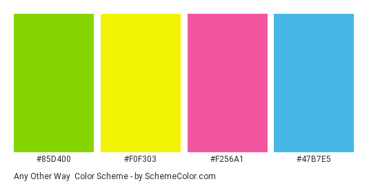 Any Other Way - Color scheme palette thumbnail - #85d400 #f0f303 #f256a1 #47b7e5