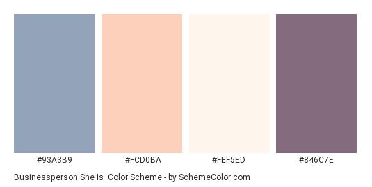 Businessperson She Is - Color scheme palette thumbnail - #93a3b9 #fcd0ba #fef5ed #846c7e