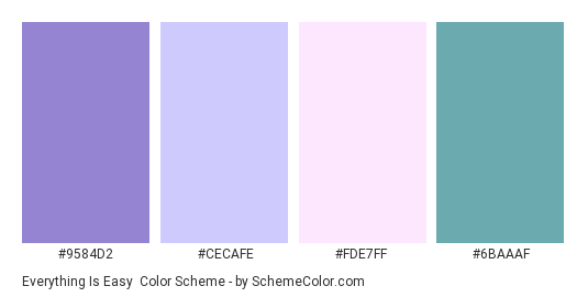 Everything Is Easy - Color scheme palette thumbnail - #9584D2 #CECAFE #FDE7FF #6BAAAF
