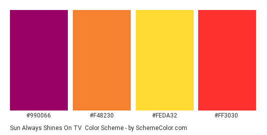 Sun Always Shines on TV - Color scheme palette thumbnail - #990066 #f48230 #feda32 #ff3030