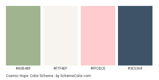 Cosmic Hope - Color scheme palette thumbnail - #A0B48F #F7F4EF #FFCBCE #3E5368