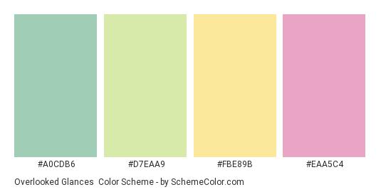 Overlooked Glances - Color scheme palette thumbnail - #A0CDB6 #D7EAA9 #FBE89B #EAA5C4