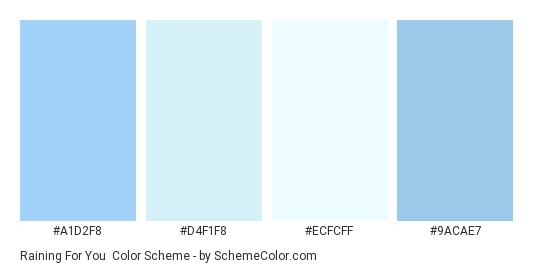 Raining for You - Color scheme palette thumbnail - #A1D2F8 #D4F1F8 #ECFCFF #9ACAE7