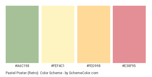 Pastel Poster (Retro) - Color scheme palette thumbnail - #A6C198 #FEF4C1 #FED998 #E38F95