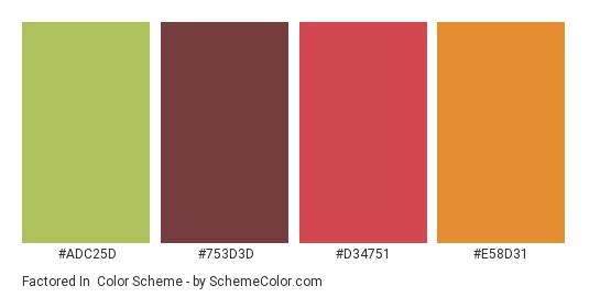 Factored In - Color scheme palette thumbnail - #ADC25D #753D3D #D34751 #E58D31