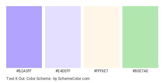 Test it Out - Color scheme palette thumbnail - #B2A3FF #E4DEFF #FFF6E7 #B0E7AE