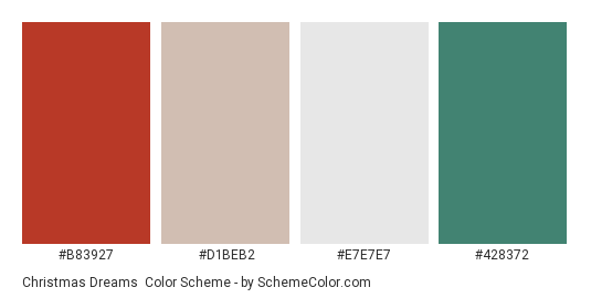 Christmas Dreams - Color scheme palette thumbnail - #B83927 #D1BEB2 #E7E7E7 #428372