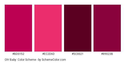 Oh! Baby - Color scheme palette thumbnail - #BD0152 #EC2D6D #5C0021 #89023B