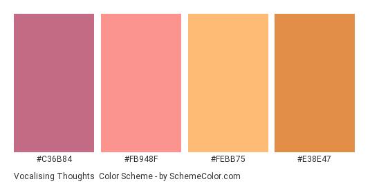 Vocalising Thoughts - Color scheme palette thumbnail - #C36B84 #FB948F #FEBB75 #E38E47