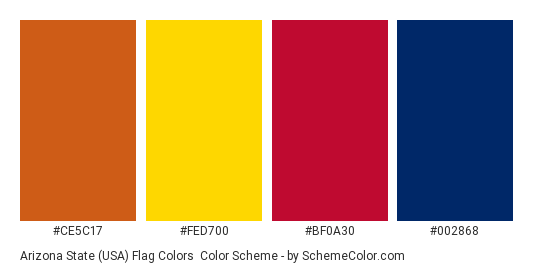 Arizona State (USA) Flag Colors - Color scheme palette thumbnail - #CE5C17 #FED700 #BF0A30 #002868